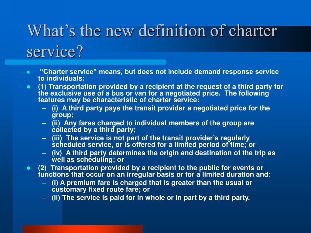 What's the new definition of charter service?