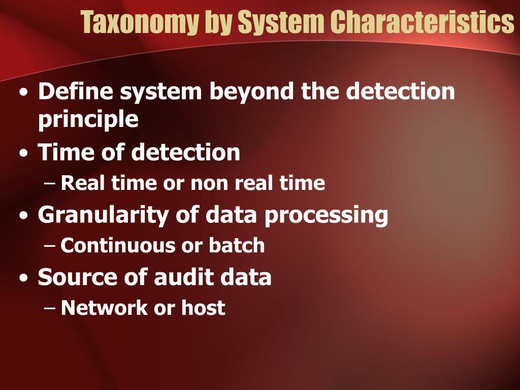Taxonomy by System Characteristics
