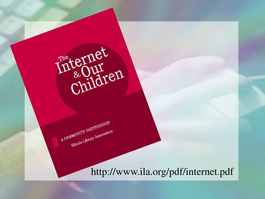 http://www.ila.org/pdf/internet.pdf