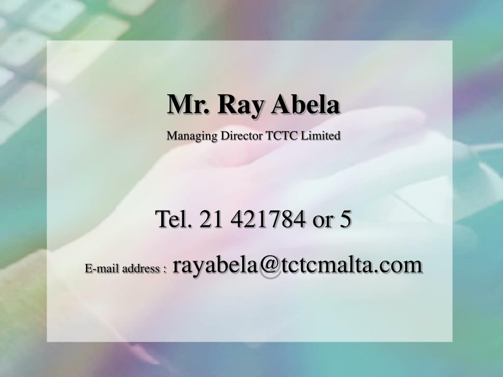 Mr. Ray Abela