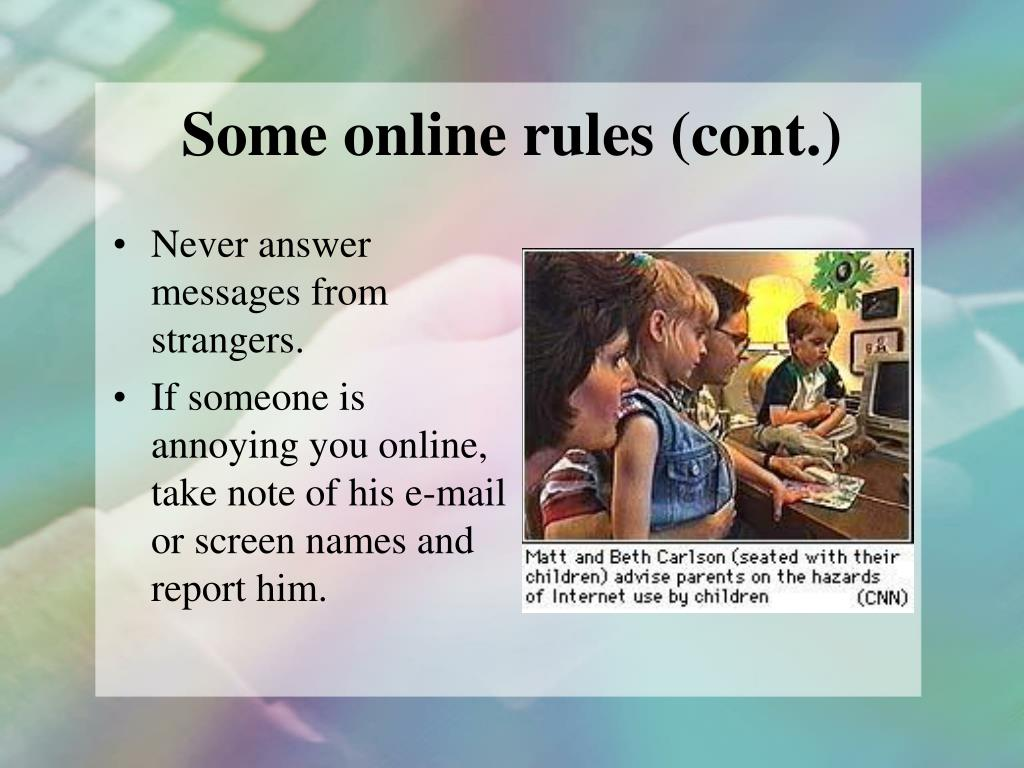 Some online rules (cont.)