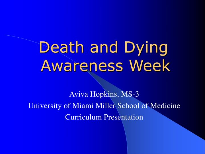 Death and dying awareness week