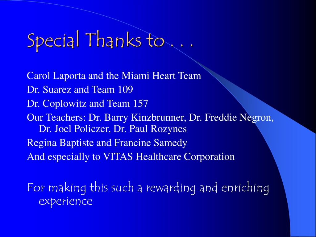 Special Thanks to . . .