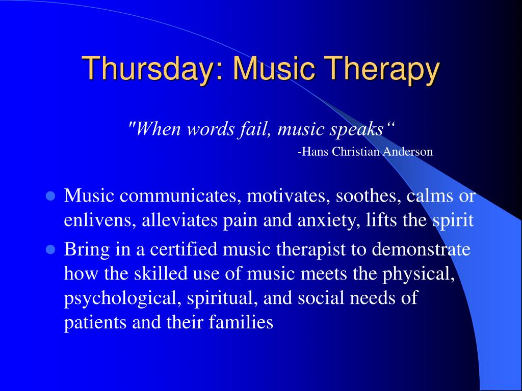 Thursday: Music Therapy