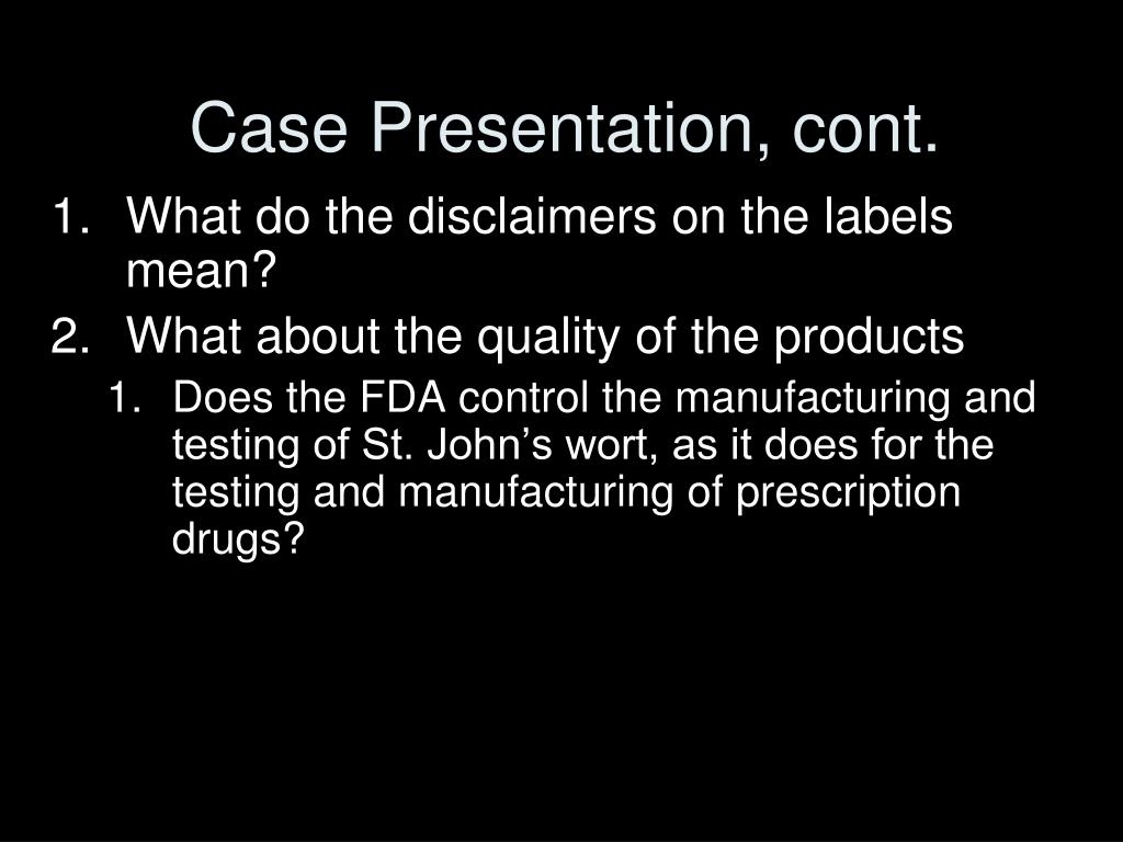Case Presentation, cont.