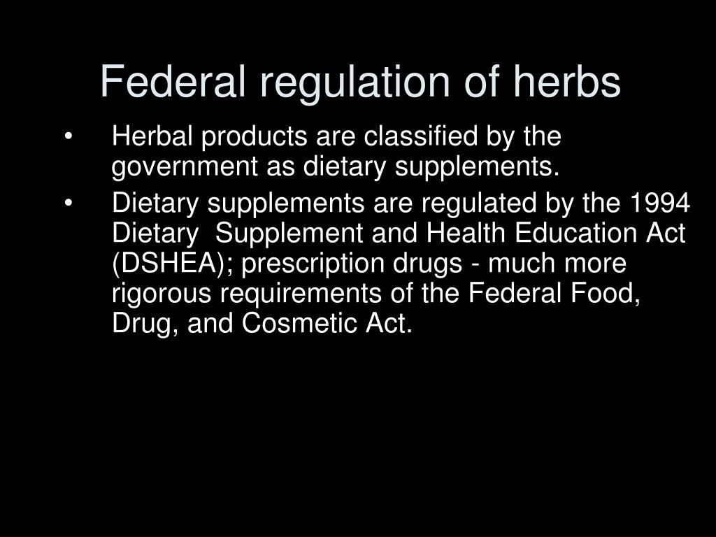 Federal regulation of herbs