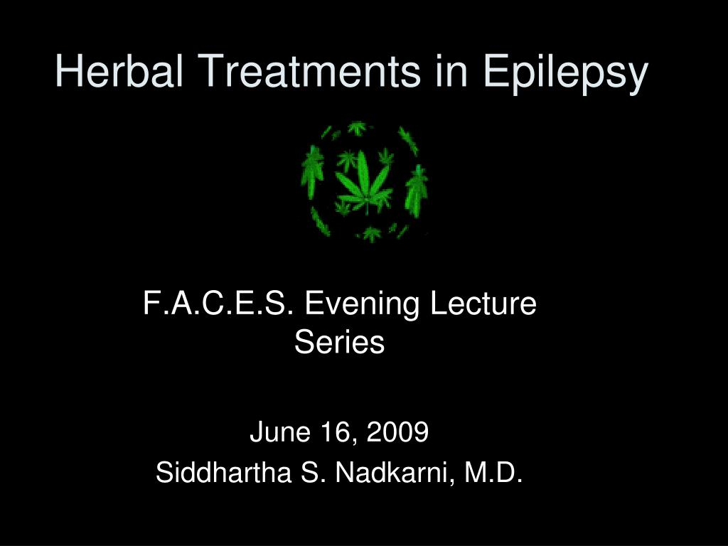 Herbal Treatments in Epilepsy