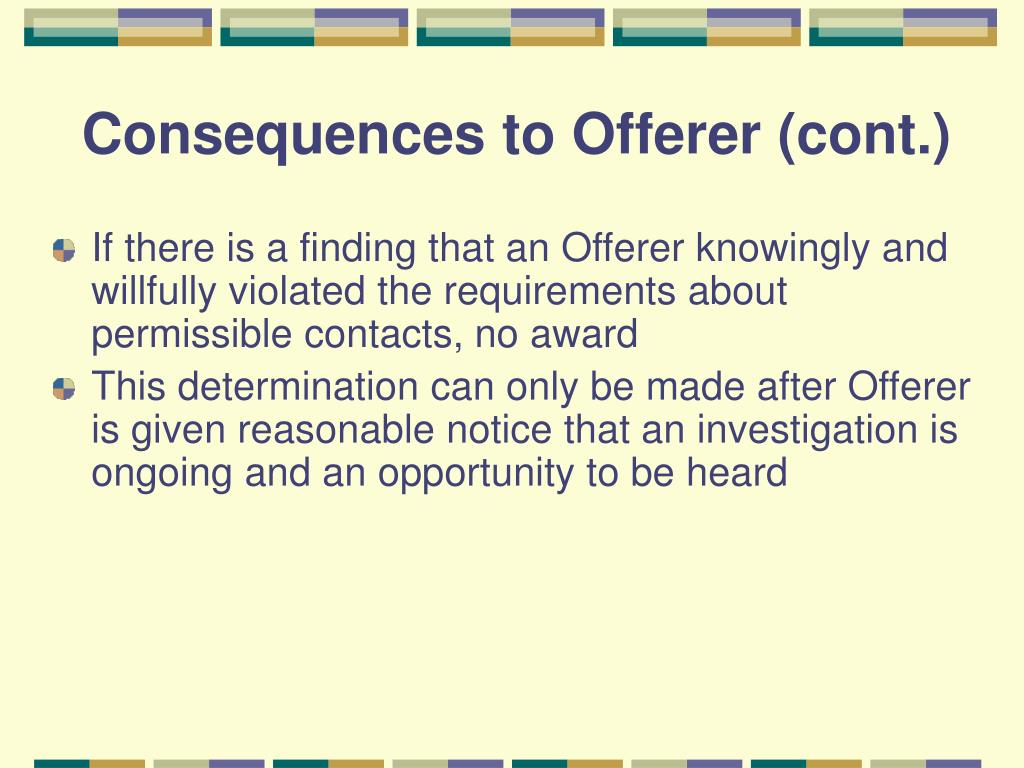 Consequences to Offerer (cont.)