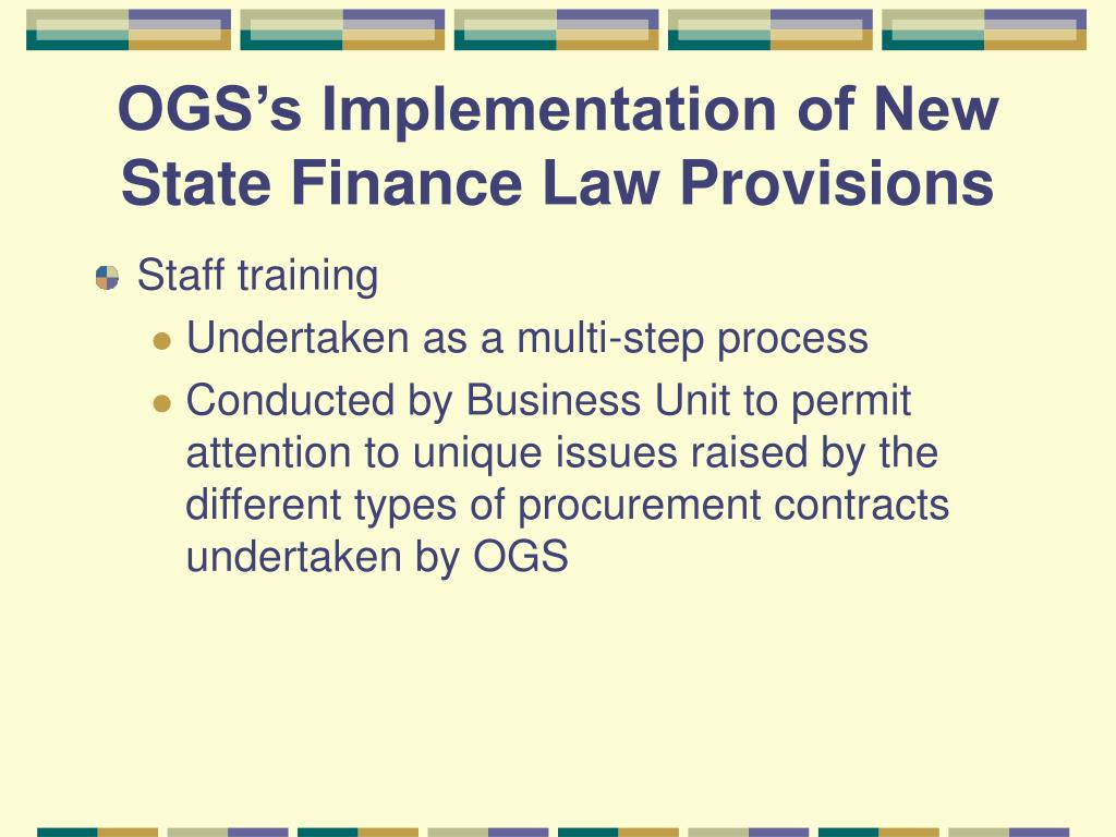 OGS's Implementation of New State Finance Law Provisions