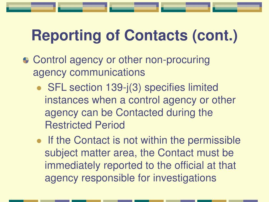 Reporting of Contacts (cont.)
