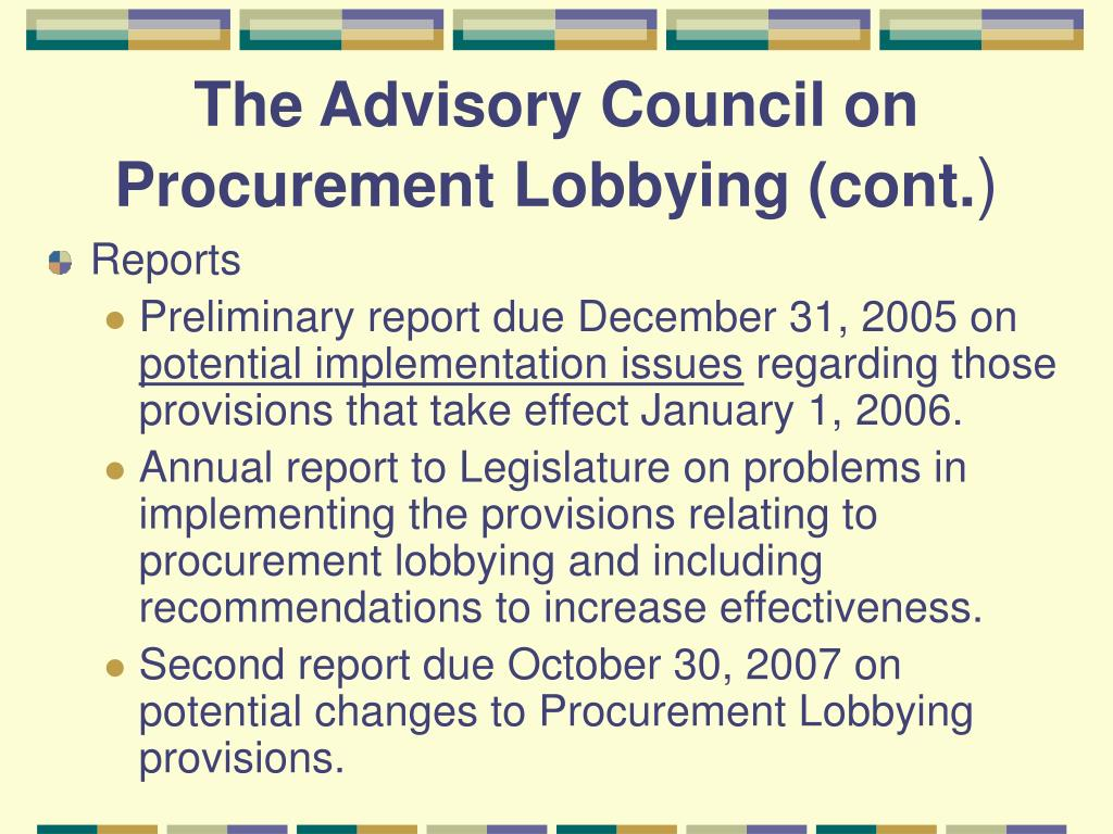 The Advisory Council on Procurement Lobbying (cont.