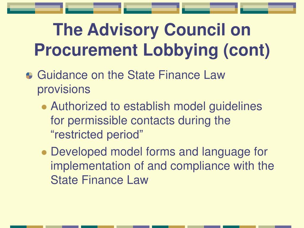 The Advisory Council on Procurement Lobbying (cont)