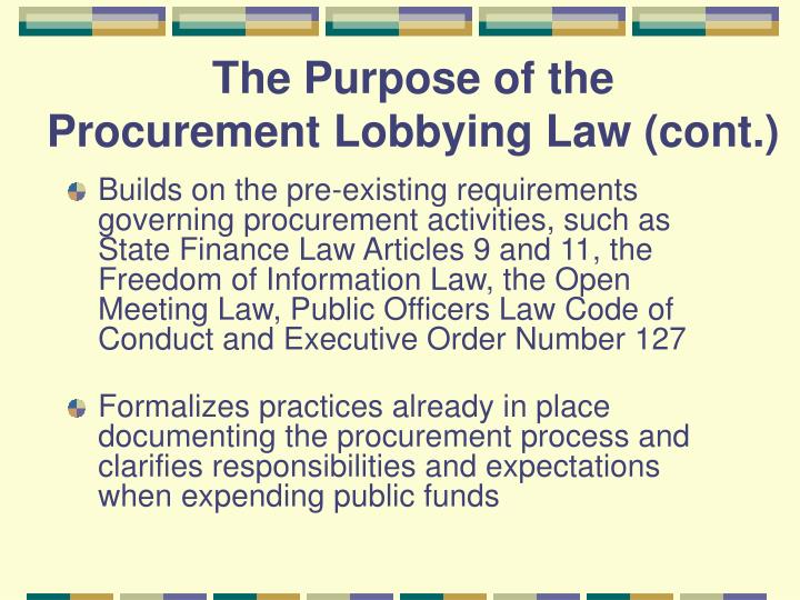 The purpose of the procurement lobbying law cont