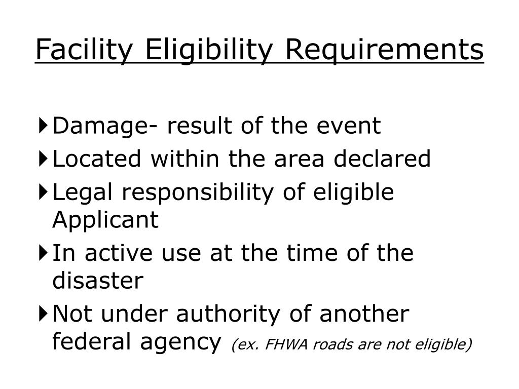 Facility Eligibility Requirements