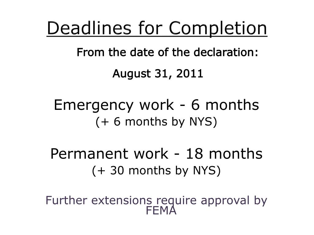 Deadlines for Completion