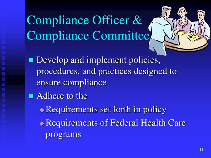 Compliance Officer & Compliance Committee