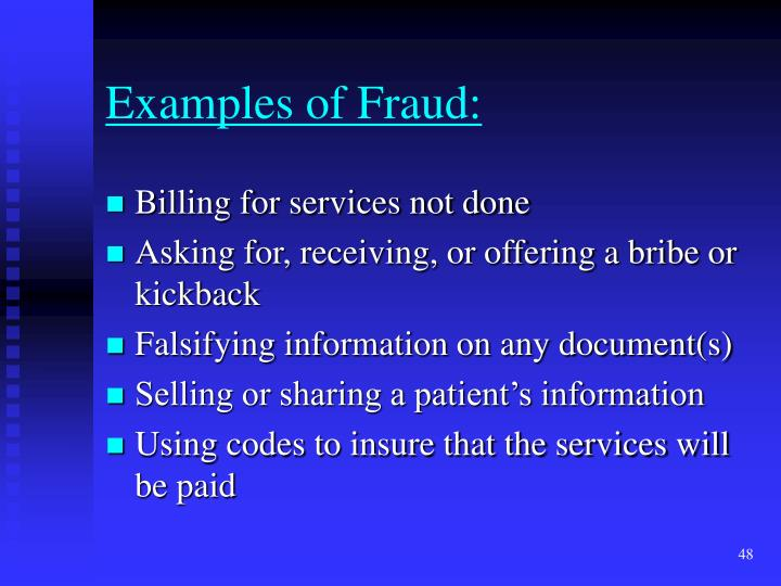 Examples of Fraud:
