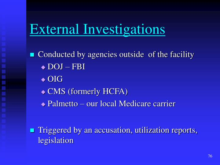 External Investigations