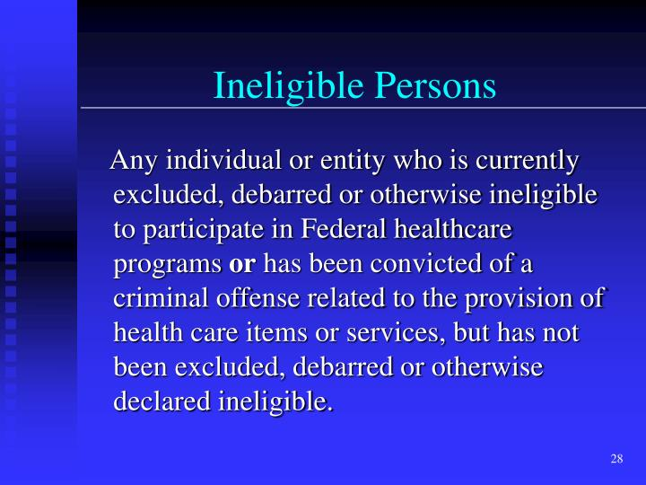 Ineligible Persons