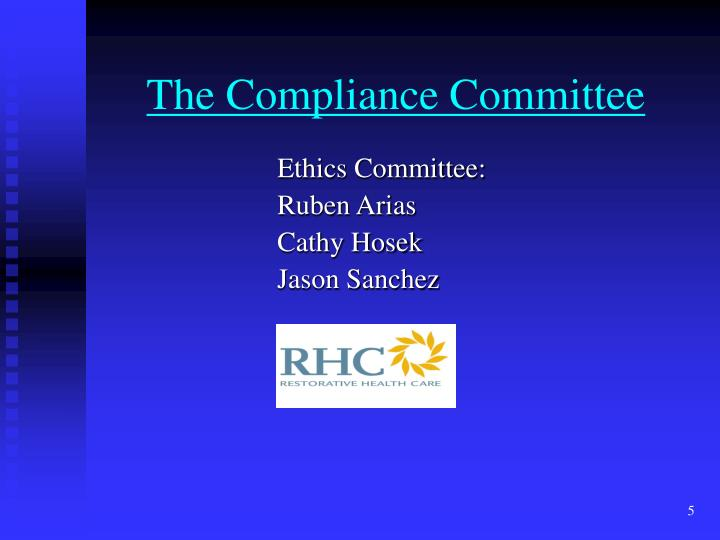 The Compliance Committee