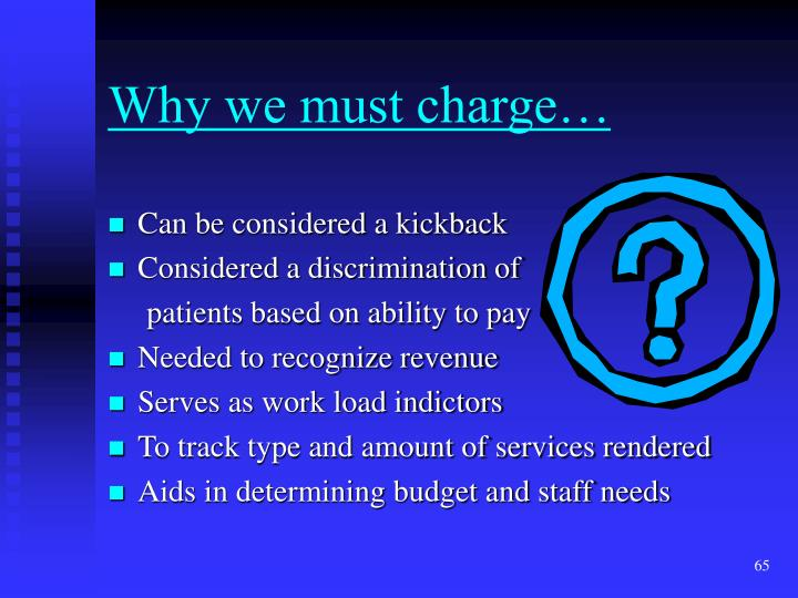 Why we must charge…
