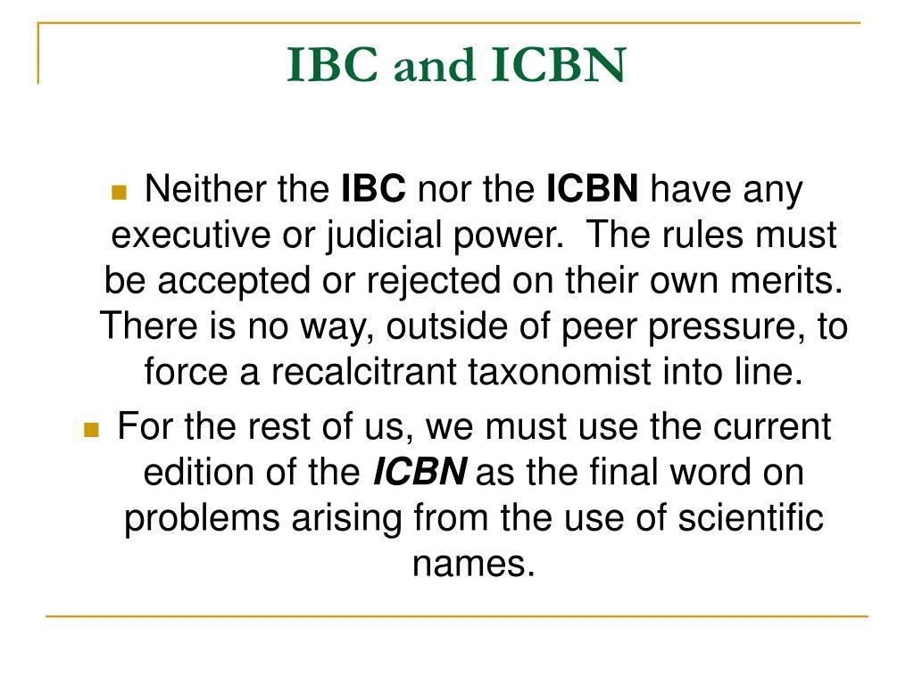 IBC and ICBN