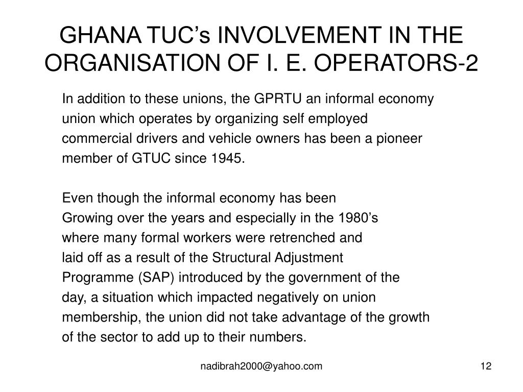 GHANA TUC's INVOLVEMENT IN THE ORGANISATION OF I. E. OPERATORS-2