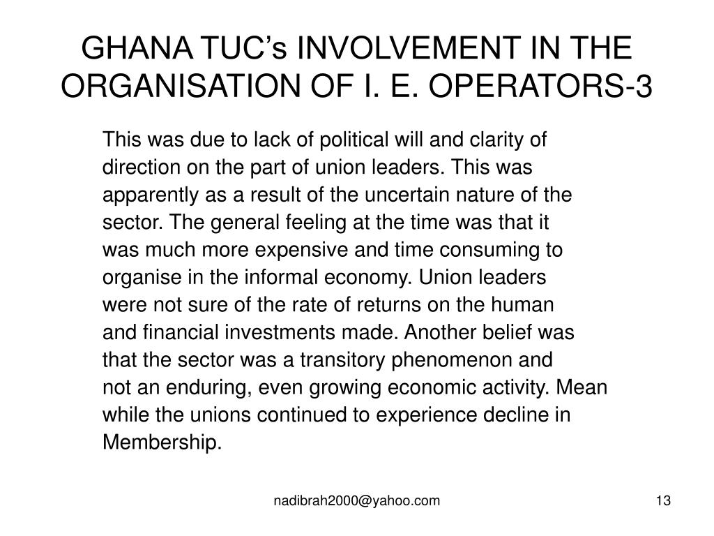 GHANA TUC's INVOLVEMENT IN THE ORGANISATION OF I. E. OPERATORS-3