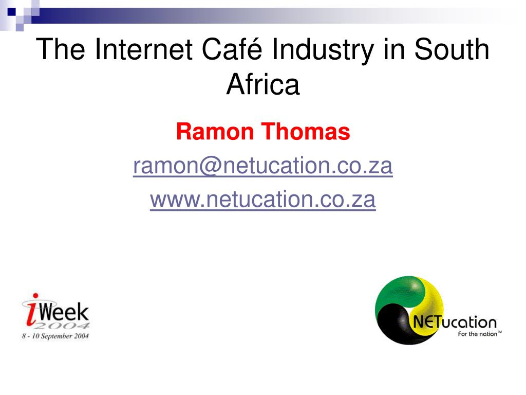 The Internet Café Industry in South Africa