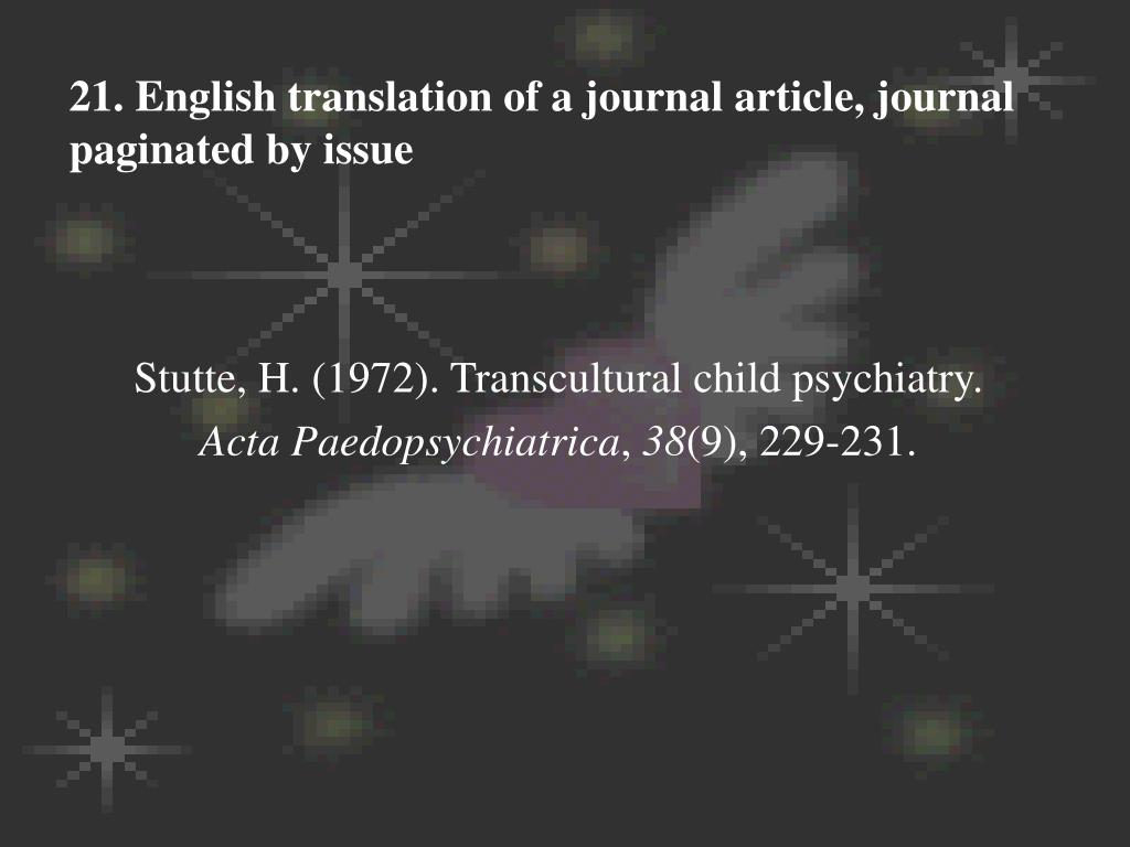21. English translation of a journal article, journal paginated by issue