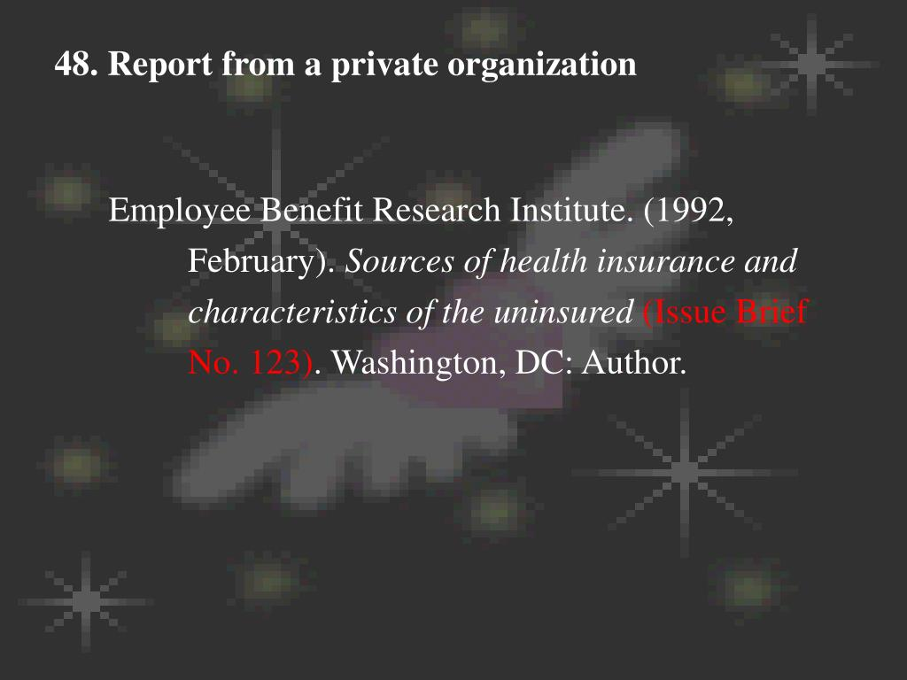 48. Report from a private organization