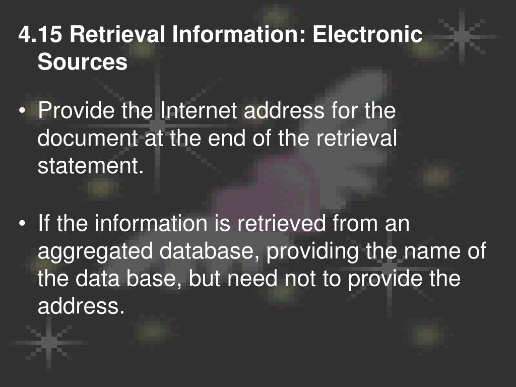 4.15 Retrieval Information: Electronic Sources
