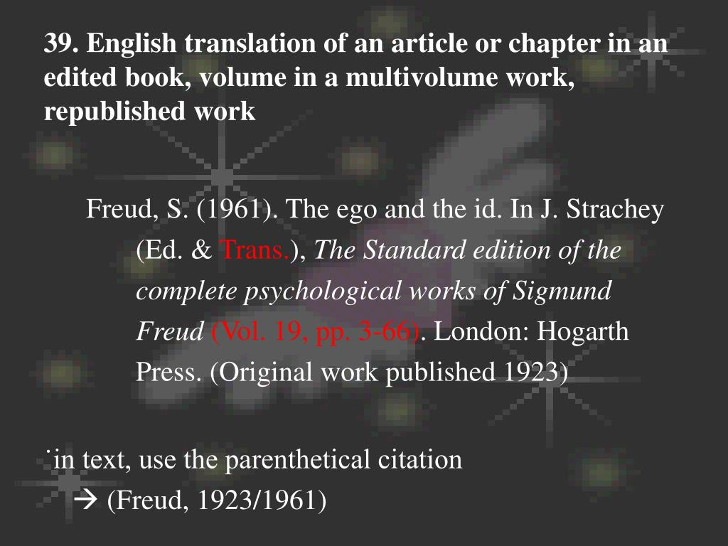 39. English translation of an article or chapter in an edited book, volume in a multivolume work, republished work