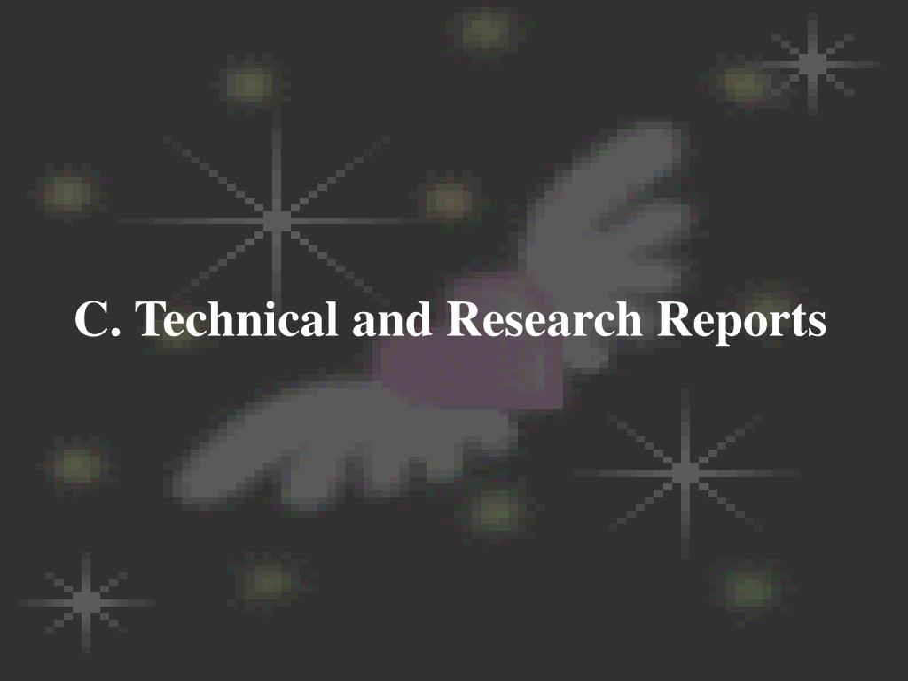 C. Technical and Research Reports