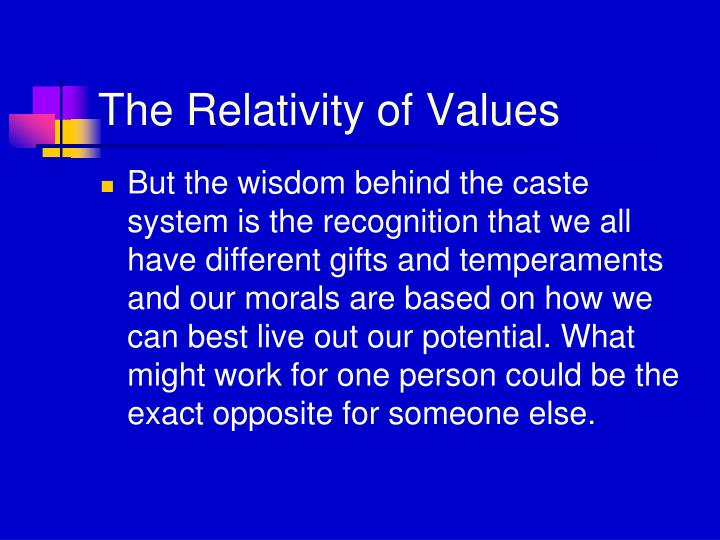 The Relativity of Values