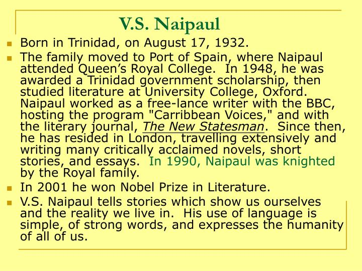 v s naipaul essay example The anglo-indian theme an area of darkness by v s naipaul macmillan 281 pp $595 from their duration, their intimacy, and intensity, an outsider might.