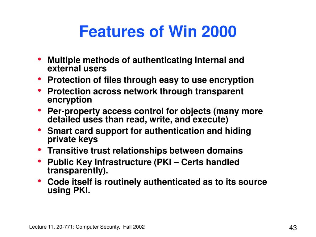 Features of Win 2000