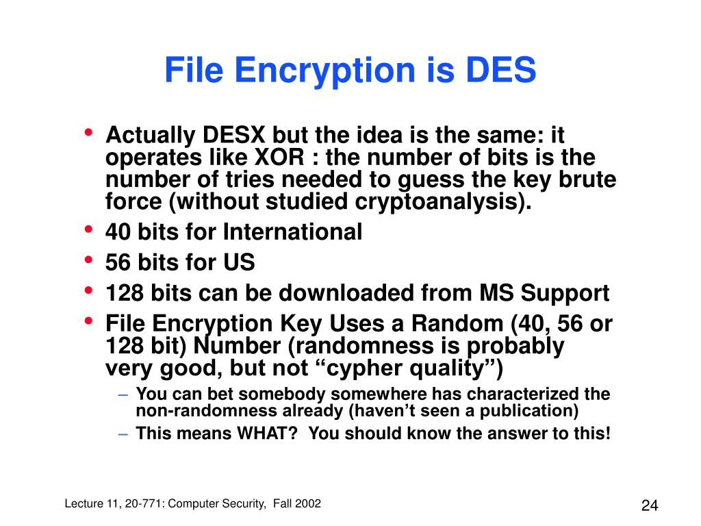 File Encryption is DES