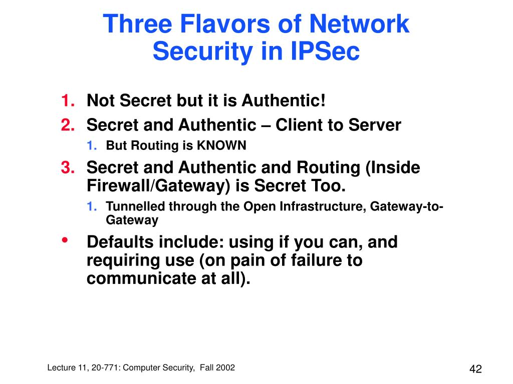 Three Flavors of Network Security in IPSec