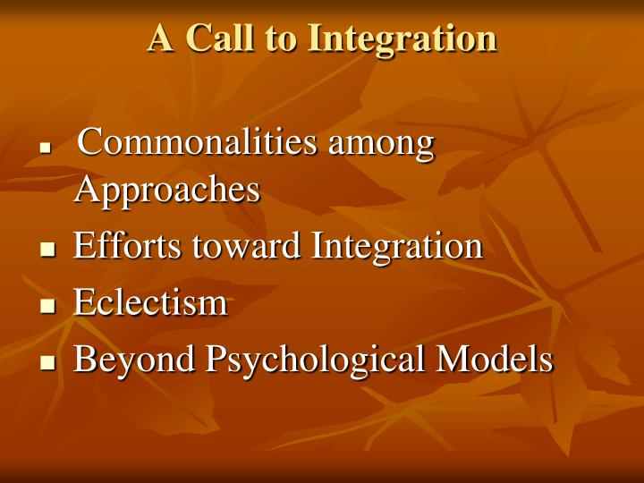 A Call to Integration