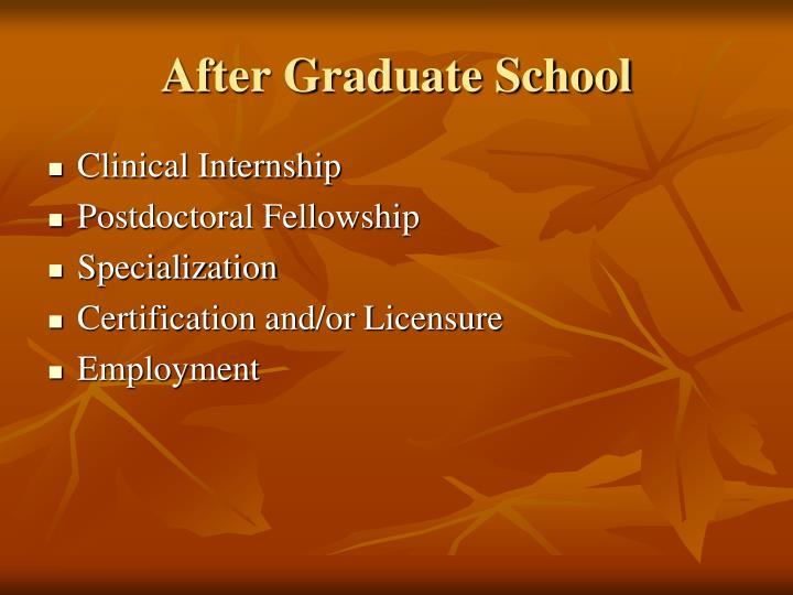 After Graduate School