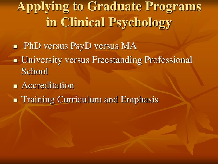 Applying to Graduate Programs in Clinical Psychology