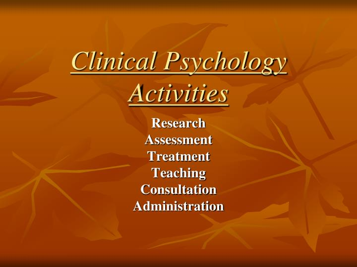 Clinical psychology activities