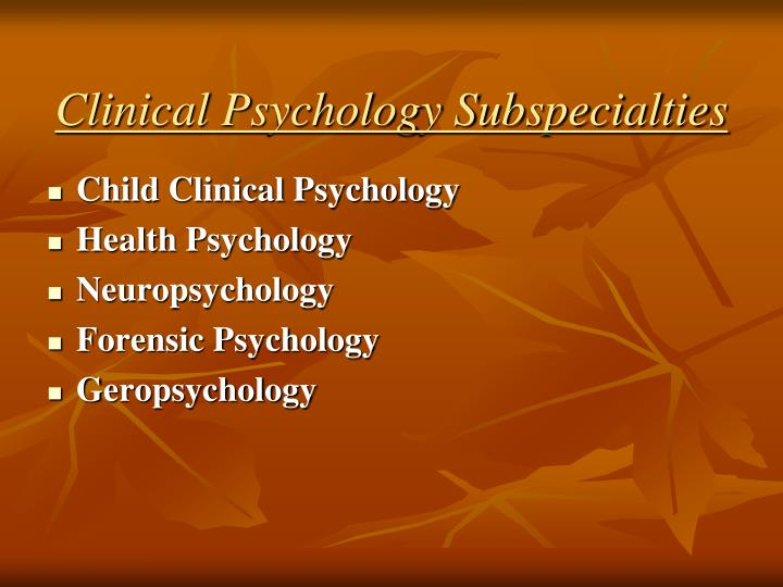 Clinical Psychology Subspecialties