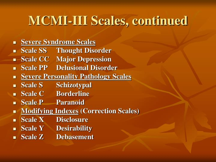 MCMI-III Scales, continued