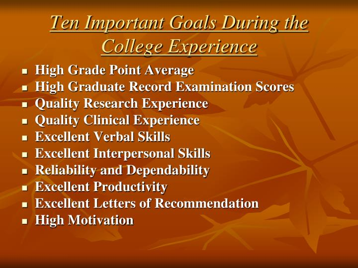Ten Important Goals During the College Experience