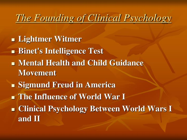 The Founding of Clinical Psychology