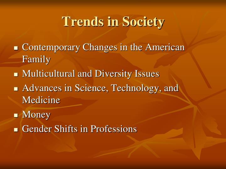 Trends in Society