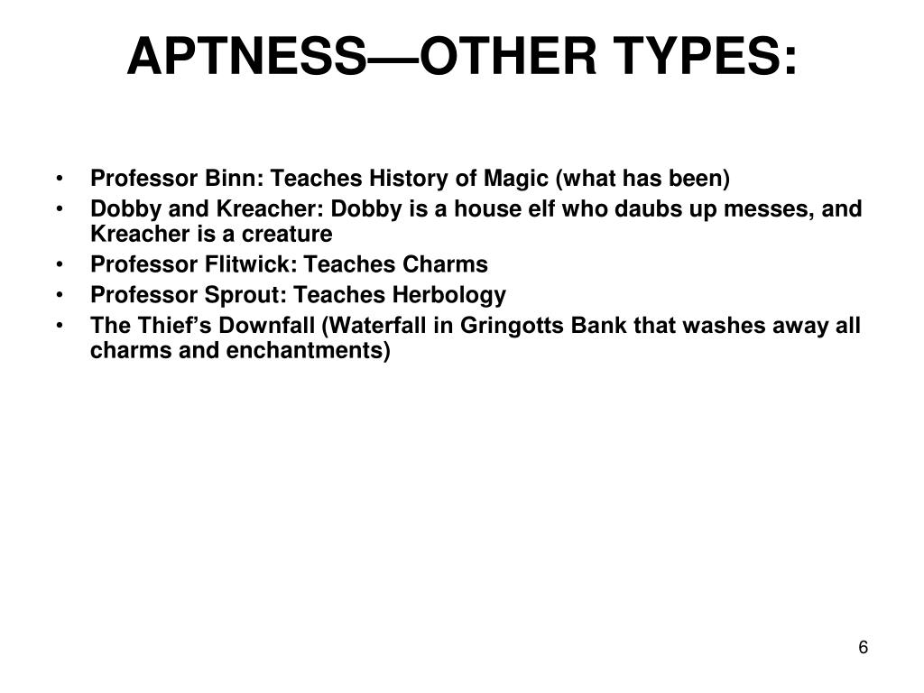APTNESS—OTHER TYPES: