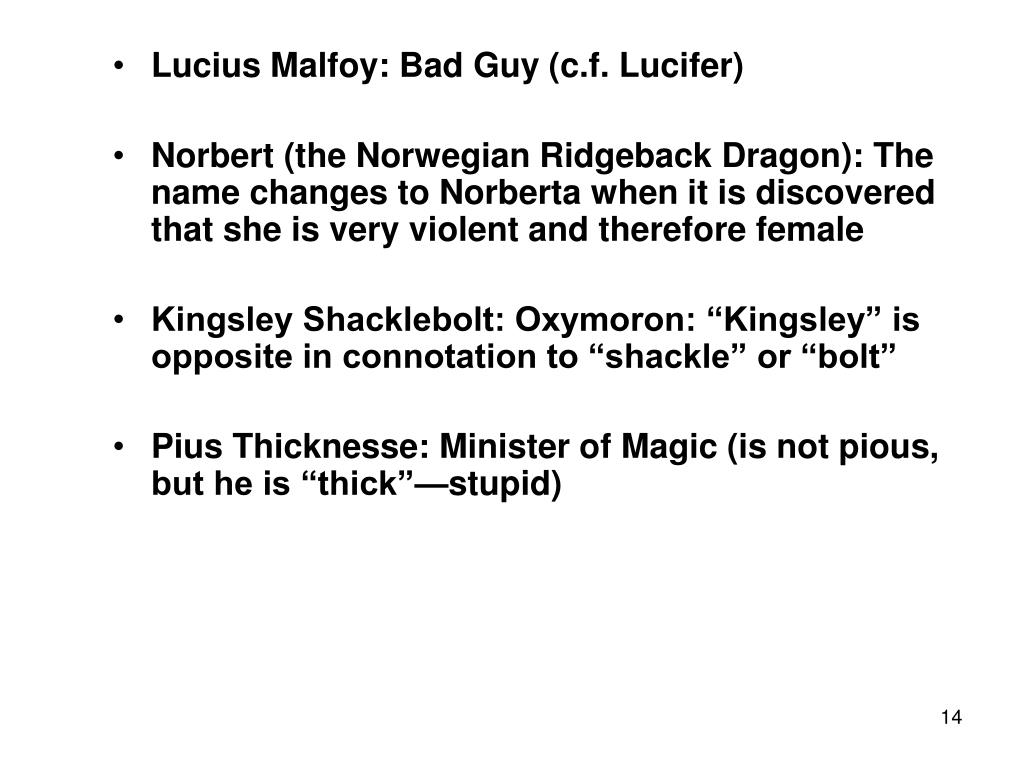Lucius Malfoy: Bad Guy (c.f. Lucifer)
